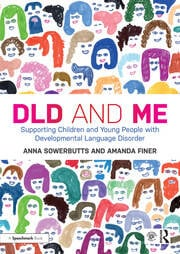 DLD and Me: Supporting Children and Young People with Developmental Language Disorder - 1st Edition book cover