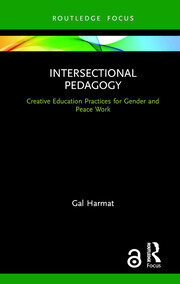 Intersectional Pedagogy: Creative Education Practices for Gender and Peace Work