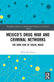 Mexico's Drug War and Criminal Networks -  1st Edition book cover
