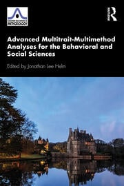 Advanced Multitrait-Multimethod Analyses for the Behavioral and Social Sciences - 1st Edition book cover