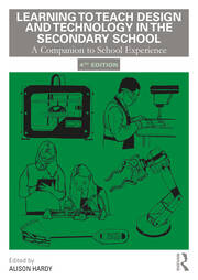 Learning to Teach Design and Technology in the Secondary School - 4th Edition book cover