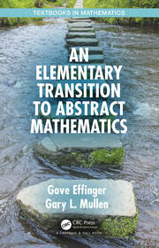 An Elementary Transition to Abstract Mathematics - 1st Edition book cover
