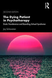The Dying Patient in Psychotherapy - 2nd Edition book cover