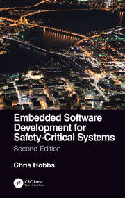 Embedded Software Development for Safety-Critical Systems, Second Edition - 2nd Edition book cover