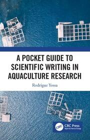 A Pocket Guide to Scientific Writing in Aquaculture Research - 1st Edition book cover