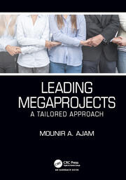 Leading Megaprojects: A Tailored Approach