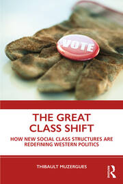 The Great Class Shift - 1st Edition book cover