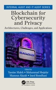 Blockchain for Cybersecurity and Privacy - 1st Edition book cover