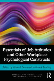 Essentials of Job Attitudes and Other Workplace Psychological Constructs - 1st Edition book cover