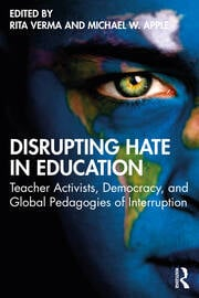 Disrupting Hate in Education - 1st Edition book cover