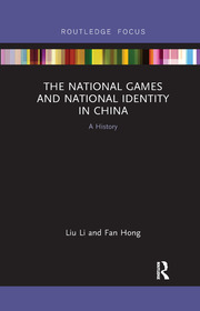 The National Games and National Identity in China - 1st Edition book cover