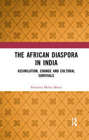 The African Diaspora in India - 1st Edition book cover