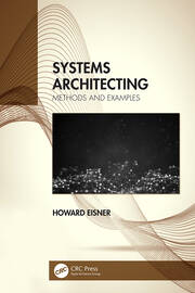 Systems Architecting: Methods and Examples