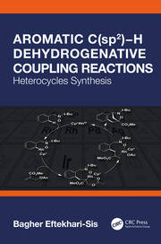 Aromatic C(sp2)−H Dehydrogenative Coupling Reactions - 1st Edition book cover
