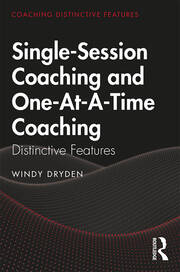 Single-Session Coaching and One-At-A-Time Coaching - 1st Edition book cover