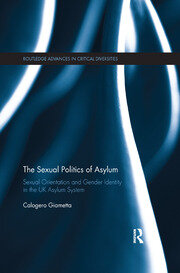 The Sexual Politics of Asylum - 1st Edition book cover
