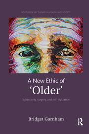 A New Ethic of 'Older' - 1st Edition book cover