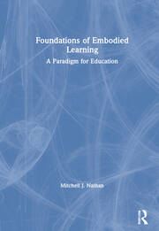 Foundations of Embodied Learning - 1st Edition book cover