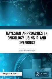 Bayesian Approaches in Oncology Using R and OpenBUGS - 1st Edition book cover