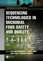 Sequencing Technologies in Microbial Food Safety and Quality - 1st Edition book cover