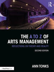 The A to Z of Arts Management - 2nd Edition book cover