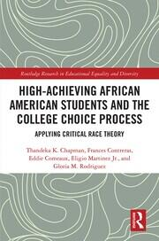 High Achieving African American Students and the College Choice Process: Applying Critical Race Theory