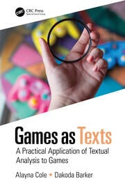 Games as Texts - 1st Edition book cover