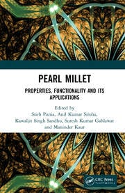 Pearl Millet: Properties, Functionality and its Applications