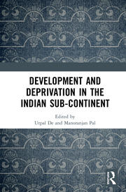 Development and Deprivation in the Indian Sub-continent - 1st Edition book cover