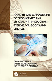 Analysis and Management of Productivity and Efficiency in Production Systems for Goods and Services -  1st Edition book cover