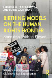 Birthing Models on the Human Rights Frontier - 1st Edition book cover