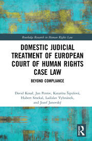 Domestic Judicial Treatment of European Court of Human Rights Case Law -  1st Edition book cover