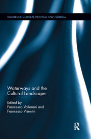 Waterways and the Cultural Landscape - 1st Edition book cover