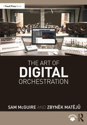 The Art of Digital Orchestration - 1st Edition book cover