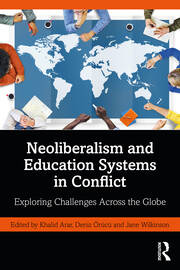 Neoliberalism and Education Systems in Conflict - 1st Edition book cover