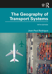 The Geography of Transport Systems - 5th Edition book cover