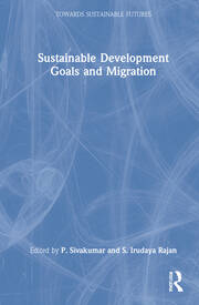 Sustainable Development Goals and Migration - 1st Edition book cover