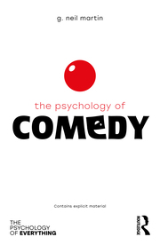 The Psychology of Comedy - 1st Edition book cover