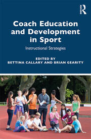 Coach Education and Development in Sport - 1st Edition book cover