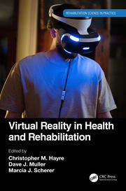 Virtual Reality in Health and Rehabilitation - 1st Edition book cover