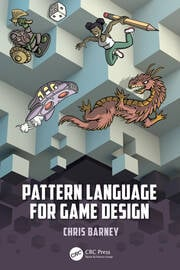 Pattern Language for Game Design - 1st Edition book cover