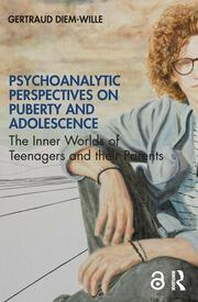 Psychoanalytic Perspectives on Puberty and Adolescence - 1st Edition book cover