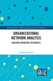 Organizational Network Analysis: Auditing Intangible Resources