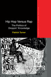 Hip Hop Versus Rap - 1st Edition book cover