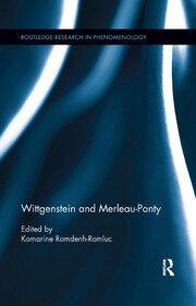 Wittgenstein and Merleau-Ponty - 1st Edition book cover