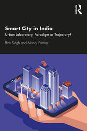 Smart City in India : Urban Laboratory, Paradigm or Trajectory? - 1st Edition book cover