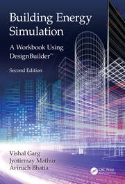 Building Energy Simulation : A Workbook Using DesignBuilder™ - 2nd Edition book cover