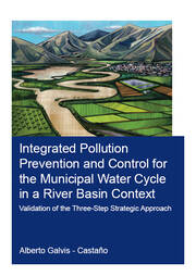 Integrated Pollution Prevention and Control for the Municipal Water Cycle in a River Basin Context: Validation of the Three-Step Strategic Approach