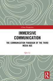 Immersive Communication: The Communication Paradigm of the Third Media Age