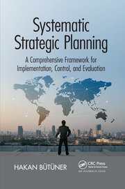 Systematic Strategic Planning - 1st Edition book cover